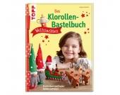 Topp Das Klorollen-Bastelbuch Weihnachten
