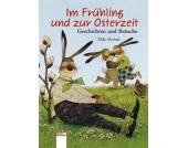 Edition Bücherbär: Im Frühling und zur Osterzeit