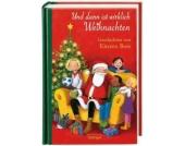 Und dann ist wirklich Weihnachten - Geschichten von Kirsten Boie